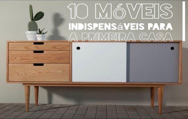 10 Móveis Indispensáveis de Decoração Para Casa