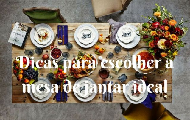 Como Escolher Uma Mesa de Jantar