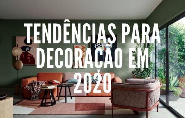 Tendências Para Decoração em 2020